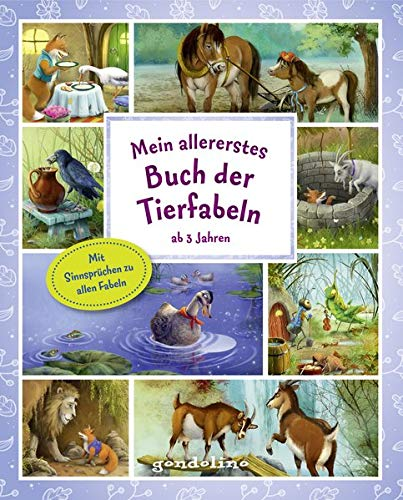Mein allererstes Buch der Tierfabeln ab 3 Jahre: im kleinen Format ideal zum Vor- und Mitlesen, Schmökern und Betrachten ab 3 Jahre. Mit 34 Fabeln, ... Illustrationen. gondolino Vorlesen