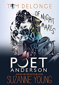 Poet Anderson ...Of Nightmares by [Tom DeLonge, Suzanne Young]
