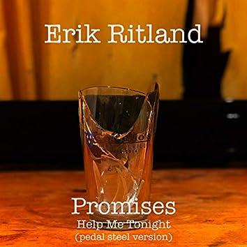 Promises/Help Me Tonight (Pedal Steel Version)