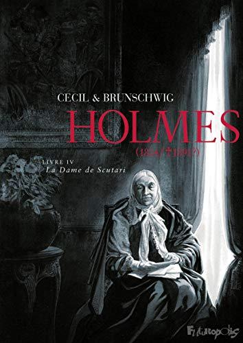 Holmes (Tome 4) - La Dame de Scutari: (1854/ † 1891 ?)
