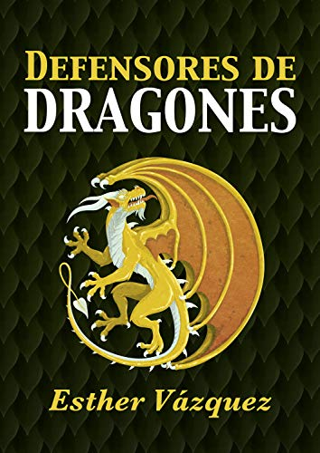 Defensores de Dragones eBook: Vázquez, Esther, Rivas, Víctor ...