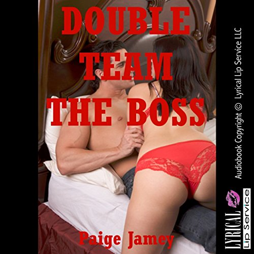 Double Team the Boss! audiobook cover art