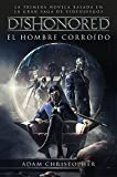 Dishonored. El hombre corroído (Minotauro Games)
