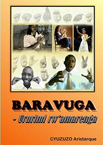 BARAVUGA-Ururimi rw\'amarenga (English Edition)