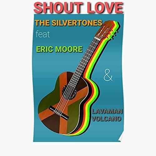 The Silvertones feat. Eric Moore & Volcano Lavaman