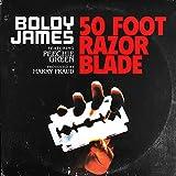 50 Foot Razor Blade - Single [Explicit]