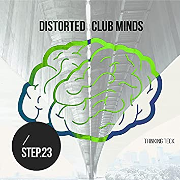 Distorted Club Minds - Step.23