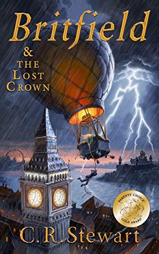 Book: Britfield and the Lost Crown (Britfield Series Book Book 1) by C.R. Stewart