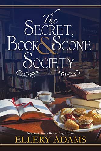The Secret, Book & Scone Society (A Secret, Book and Scone Society Novel)