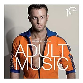 Adult Music [10 Years Anniversary]