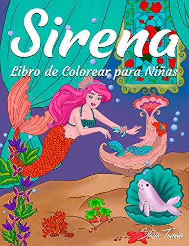 Sirena Libro de Colorear para Niñas: Dibujos de Marinos y Romántica para Coloración (Adolescentes Libros para Colorear)
