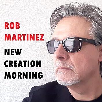 New Creation Morning