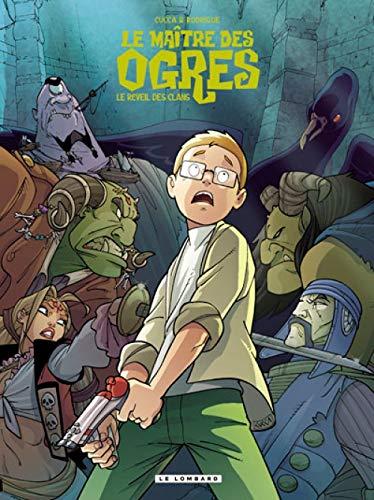 Le Maître des Ogres - tome 2 - Le Réveil des clans