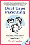 Best Duct Tapes - Duct Tape Parenting: A Less is More Approach Review