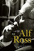 Alf Ross: a life by Jens Evald(2014-06-30)