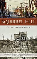Squirrel Hill: A Neighborhood History