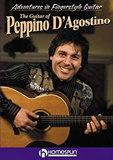 The Guitar of Peppino D'Agostino - Adventures in Fingerstyle Guitar [Instant Access]