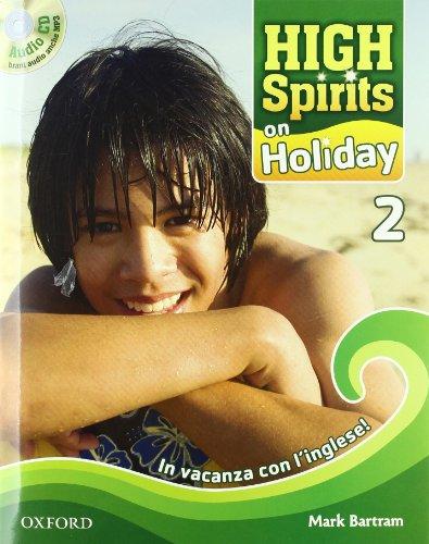 High spirits on holiday. In vacanza con l'inglese. Per la Scuola media!: 2