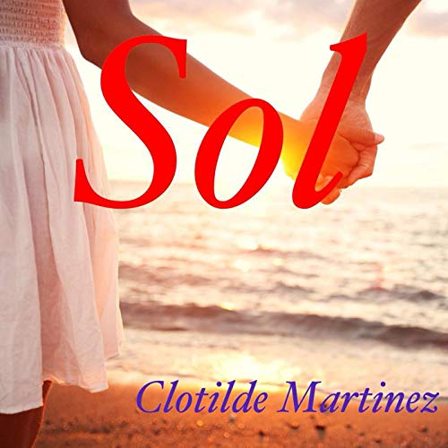 Sol (Cousins & Friends Book 7) (English Edition)