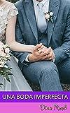 Una boda imperfecta