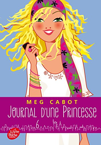 Journal d'une princesse - Tome 6 - Rebelle et romantique