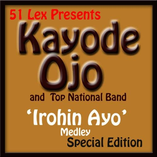 Kayode Ojo & and Top National Band