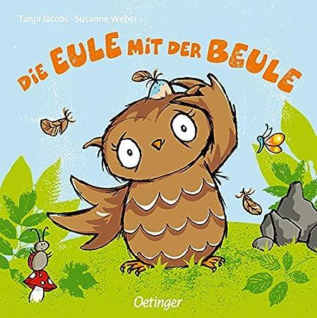 Die Eule mit der Beule (Kinderbuch)