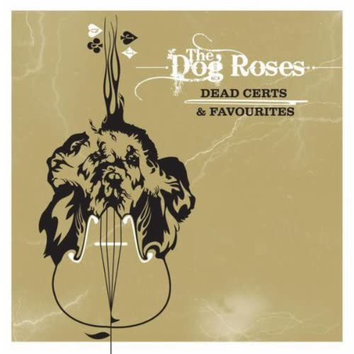 The Dog Roses