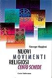 Cento schede sui più importanti movimenti religiosi presenti in Italia