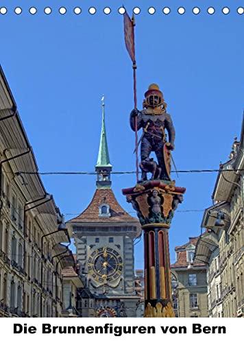 Die Brunnenfiguren von Bern (Tischkalender 2022 DIN A5 hoch)