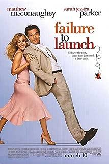 Failure to Launch Movie Poster (27 x 40 Inches - 69cm x 102cm) (2006) -(Matthew McConaughey)(Jerrod Paige)(Sarah Jessica Parker)(Justin Bartha)(Kathy Bates)(Terry Bradshaw)