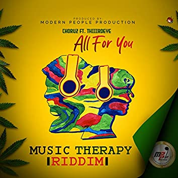 All for You (Music Therapy Riddim)