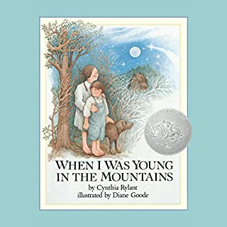 When I Was Young in the Mountains audiobook cover art