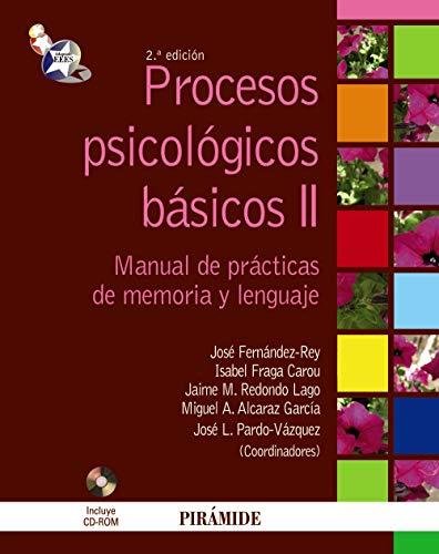 Procesos psicológicos básicos II: Manual y cuaderno de prácticas de memoria y lenguaje (Psicología)
