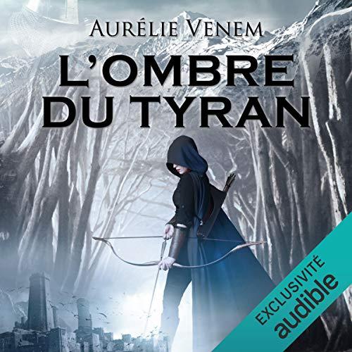 L'Ombre du tyran Audiobook By Aurélie Venem cover art