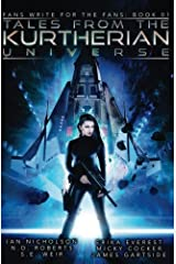 Tales From The Kurtherian Universe (Fans Write For the Fans) Paperback