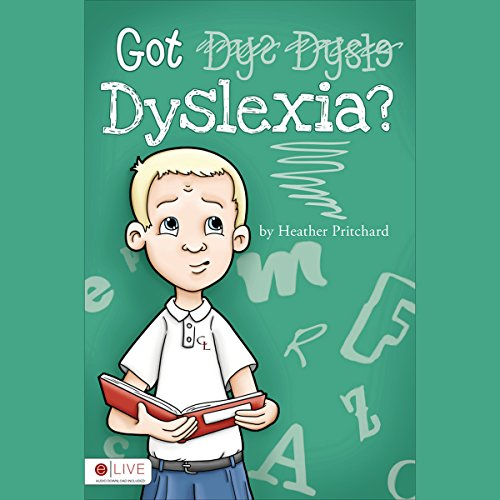 Got Dyslexia?  audiobook cover art