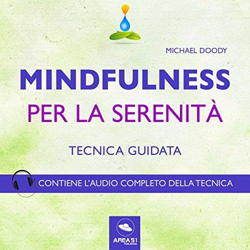 Mindfulness per la serenità (Tecnica guidata)  Audiolibri