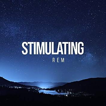 Stimulating REM