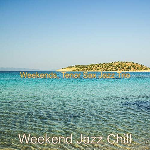 Weekend Jazz Chill