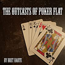 who are the outcasts of poker flat