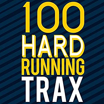 100 Hard Running Trax