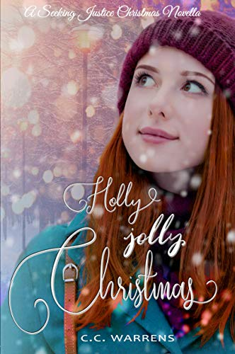 Holly Jolly Christmas: Christian Suspense (A Seeking Justice Christmas Story)