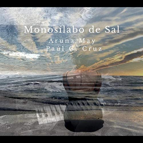 Aruna May feat. Paúl García Cruz