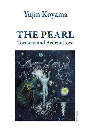 The Pearl, Torment and Ardent Love (English Edition)