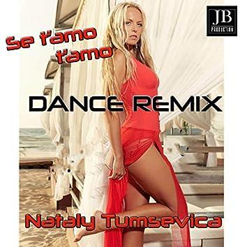 Se t'amo t'amo (Dance Remix)