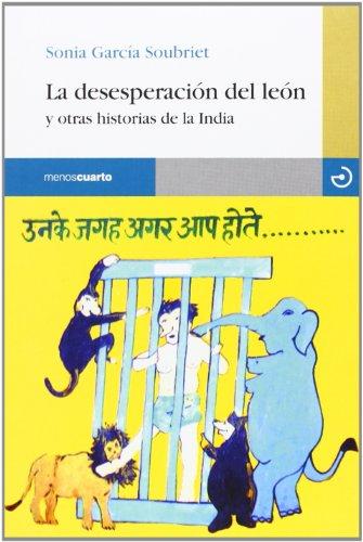 La Desesperación Del León: Y otras historias de la India (Reloj de Arena)