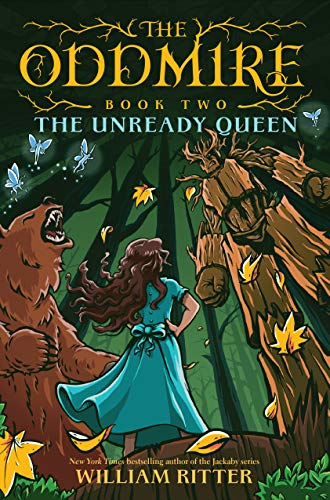 The Oddmire, Book 2: The Unready Queen - Kindle edition by Ritter ...