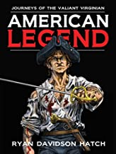 American Legend: Journeys of the Valiant Virginian