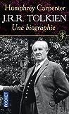 J.R.R. Tolkien, une biographie de Humphrey CARPENTER (1 novembre 2004) Poche